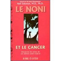 Le Noni et le Cancer - offert