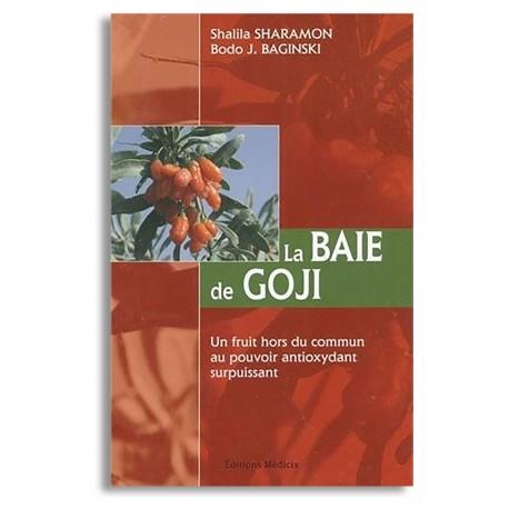 La Baie de Goji - de Shalila Sharamon et Bodo J. Baginski