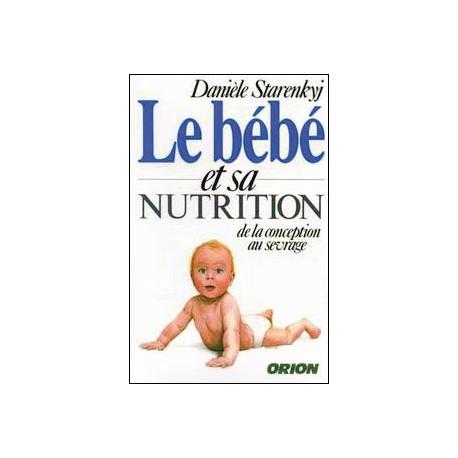 Le bébé et sa nutrition