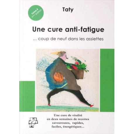 Une Cure anti-fatigue