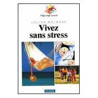 Vivez sans stress - Offert
