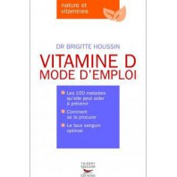 VITAMINE D Mode d'emploi (offert)