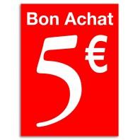 BON D'ACHAT 5 € à valoir sur un prochain achat